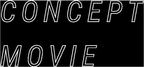 CONCEPT MOVIE